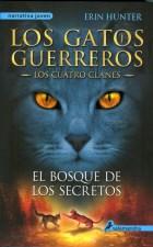 Papel Gatos Guerreros, Los - Los Cuatro Clanes 3 - El Bosque De Los Secretos