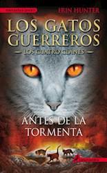 Papel Gatos Guerreros, Los - Los Cuatro Clanes 4 - Antes De La Tormenta