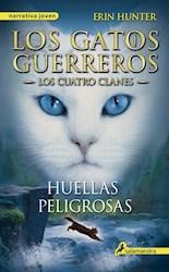 Papel Gatos Guerreros, Los - Los Cuatro Clanes 5  - Huellas Peligrosas