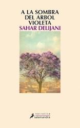 Libro A La Sombra Del Arbol Violeta