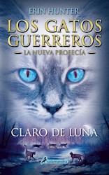 Papel Gatos Guerreros, Los - La Nueva Profecia 2 - Claro De Luna