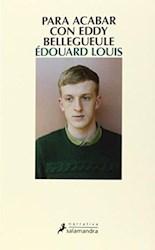 Libro Para Acabar Con Eddy Bellegueule