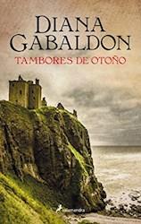 Libro Tambores De Otoño  ( Libro 4 De La Saga Outlander )