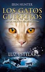Papel Gatos Guerreros, Los - La Nueva Profecia 4  - Luz Estelar