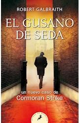 Papel GUSANO DE SEDA UN NUEVO CASO DE CORMORAN STRIKE (COLECCION LETRAS DE BOLSILLO)