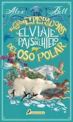 Libro El Viaje Al Pais Del Hielo Del Oso Polar