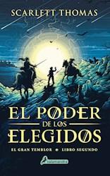 Libro El Poder De Los Elegidos ( Libro 2 De La Serie Gran Temblor )