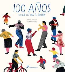 Libro 100 Años : Lo Que La Vida Te Enseña