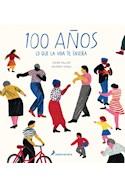Papel 100 AÑOS LO QUE LA VIDA TE ENSEÑA (CARTONE)