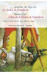 Papel ORDEN DE CABALLERIA, LA / LIBRO DE LA ORDEN DE CABALLERIA