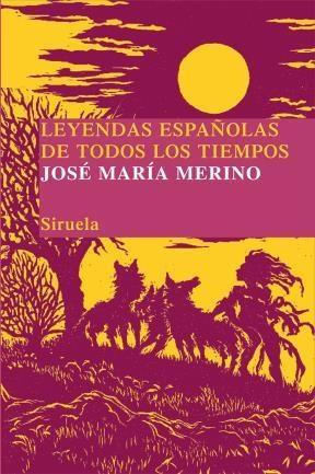 E-book Leyendas Españolas De Todos Los Tiempos