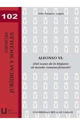 E-book Alfonso VI. ¿Del ocaso hispano al mundo romano-francés?