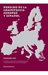 E-book Derecho de la competencia europeo y español. Vol VIII