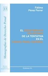 E-book El desistimiento voluntario de la tentativa en el código penal español