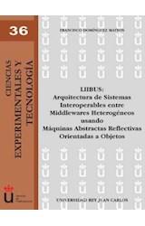 E-book LIIBUS: Arquitectura de sistemas interoperables entre Meddlewares Heterogeneos usando máquinas abstractas reflectivas orientadas a objetos