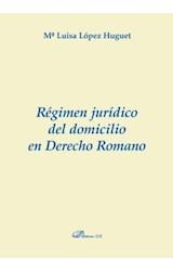 E-book Régimen jurídico del domicilio en Derecho romano