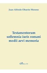 E-book Testamentorum sollemnia iuris romani medii aevi memoria