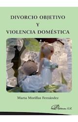 E-book Divorcio objetivo y violencia doméstica