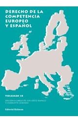 E-book Derecho de la competencia europeo y español. Vol IX
