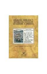 Papel Religión, herejías y revueltas sociales en Europa y América