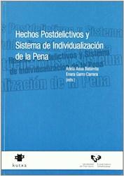 Papel Hechos Postdelictivos Y Sistema De Individualización De La Pena