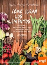 Libro Como Curan Los Alimentos