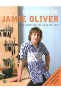 Papel COCINA DE JAMIE OLIVER RECETAS FRESCAS DE UN JOVEN CHEF (CARTONE)