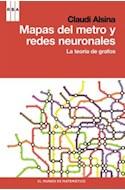 Papel MAPAS DEL METRO Y REDES NEURONALES LA TEORIA DE GRAFOS [EL MUNDO ES MATEMATICO] (DIVULGACION)