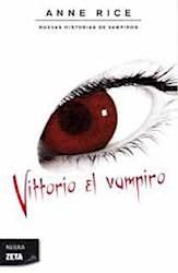 Libro Vittorio  El Vampiro  Nuevas Historias De Vampiros