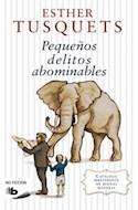 Papel PEQUEÑOS DELITOS ABOMINABLES (SERIE NO FICCION)