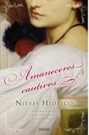 Papel AMANECERES CAUTIVOS (SERIE ROMANTICA)