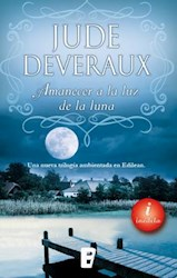 Libro Amanecer A La Luz De La Luna