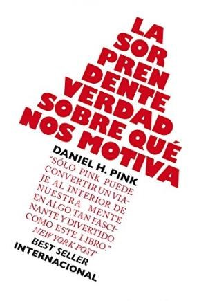 E-book La Sorprendente Verdad Sobre Qué Nos Motiva