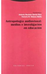 Papel ANTROPOLOGIA AUDIOVISUAL: MEDIOS E INVESTIGACION EN EDUCACIO