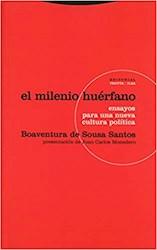 Libro El Milenio Huerfano :Ensayos Para Una Nueva Cultura Politica 2Da Edicion