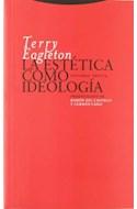 Papel ESTETICA COMO IDEOLOGIA (ESTRUCTURAS Y PROCESOS) (RUSTICA)