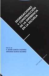 Papel SEGREGACIONES Y CONSTRUCCION DE LA DIFERENCIA EN LA ESCUELA