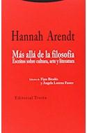 Papel MAS ALLA DE LA FILOSOFIA ESCRITOS SOBRE CULTURA ARTE Y LITERATURA (RUSTICA)
