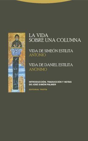 E-book La Vida Sobre Una Columna: Vida De Simeón Estilita, Vida De Daniel Estilita