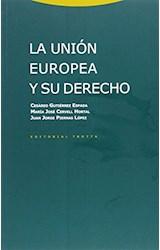 Papel LA UNION EUROPEA Y SU DERECHO