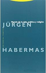 Papel MUNDO DE LA VIDA, POLITICA Y RELIGION