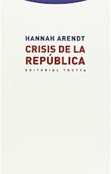 Papel CRISIS DE LA REPUBLICA (ESTRUCTURAS Y PROCESOS) (RUSTICA)