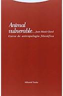 Papel ANIMAL VULNERABLE CURSO DE ANTROPOLOGIA FILOSOFICA (RUSTICA)