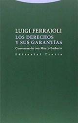 Libro Los Derechos Y Sus Garantias :Conversacion Con Mauro Barberis