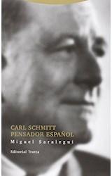 Papel CARL SCHMITT PENSADOR ESPAÑOL