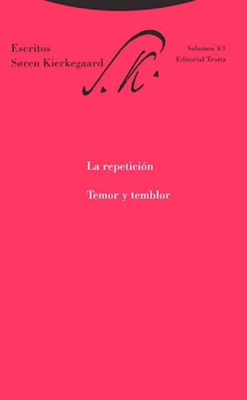 Papel Escritos 4/1.La Repeticion.Temor Y Temblor