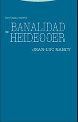Libro Banalidad De Heidegger