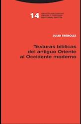 Libro Texturas Biblicas Del Antiguo Oriente Al Occidente Moderno