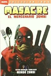 Papel Masacre El Mercenario Zombi - Mundo Zombi