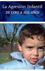 E-book La agresión infantil de cero a seis años